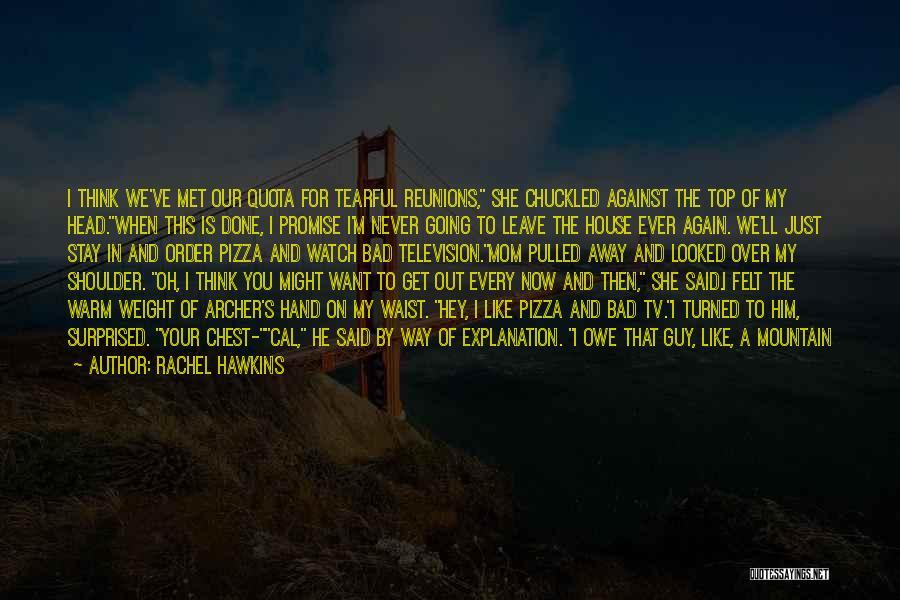 I Met This Guy Quotes By Rachel Hawkins