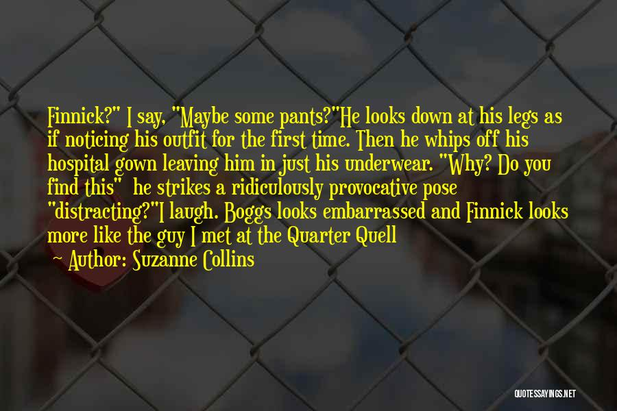 I Met This Guy Quotes By Suzanne Collins