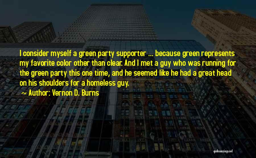 I Met This Guy Quotes By Vernon D. Burns