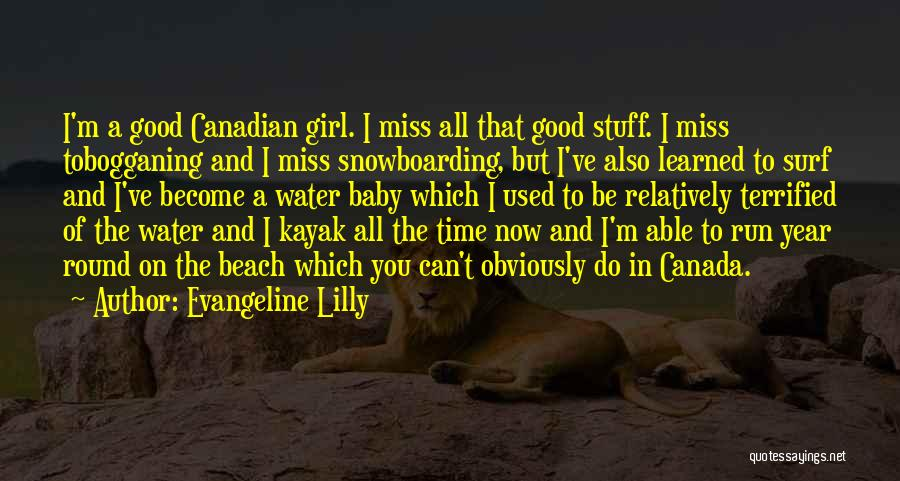 I Miss You Baby Quotes By Evangeline Lilly