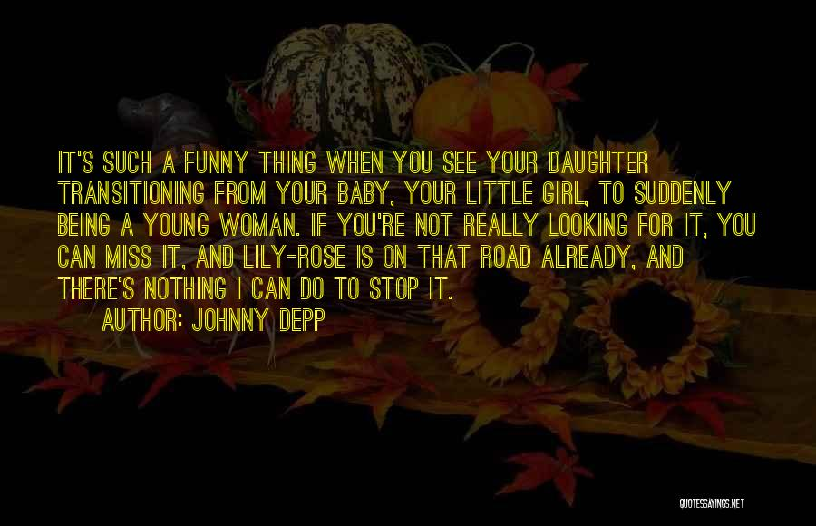I Miss You Baby Quotes By Johnny Depp