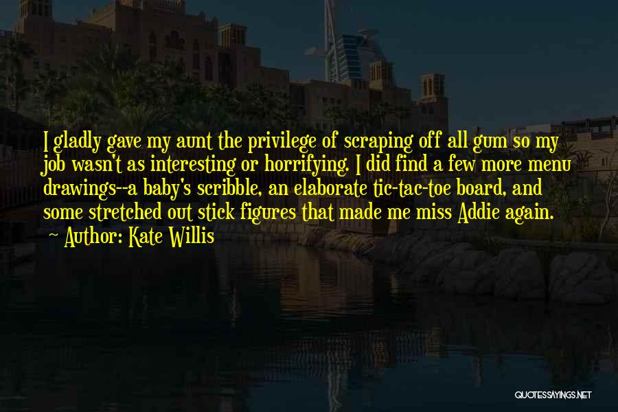 I Miss You Baby Quotes By Kate Willis