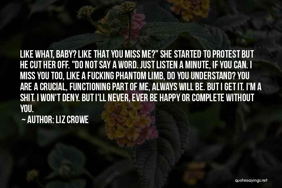 I Miss You Baby Quotes By Liz Crowe