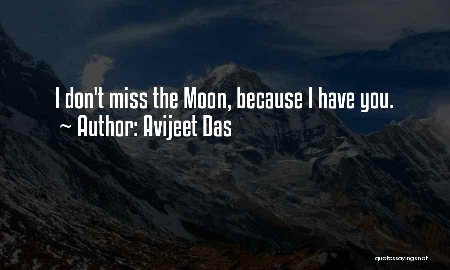 I Miss You Because Quotes By Avijeet Das