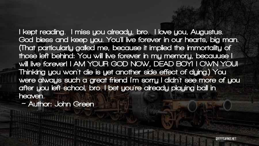 I Miss You Because Quotes By John Green