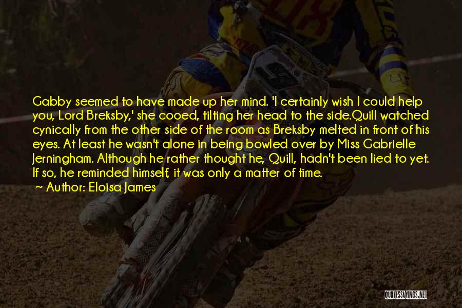 I Miss You Lord Quotes By Eloisa James