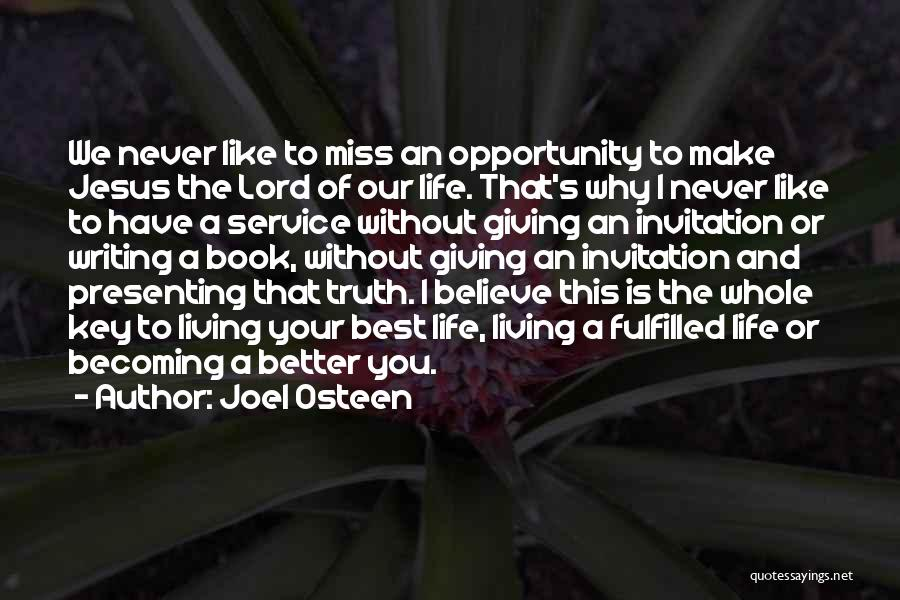 I Miss You Lord Quotes By Joel Osteen