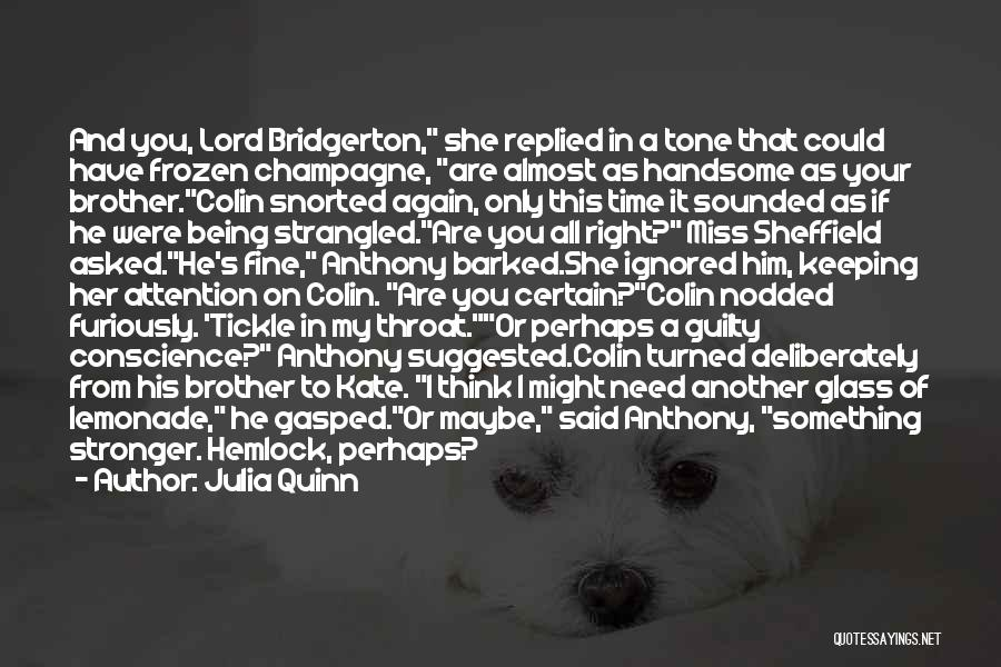 I Miss You Lord Quotes By Julia Quinn