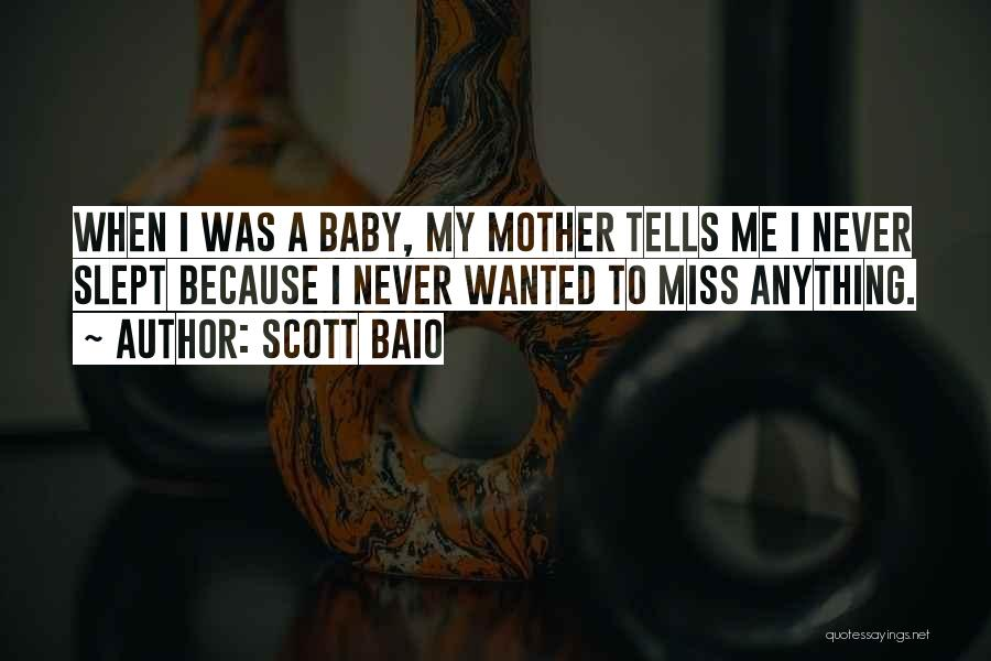 I Miss You More Baby Quotes By Scott Baio