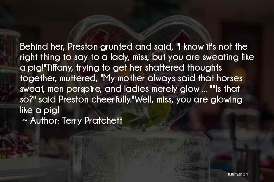 I Miss You So Quotes By Terry Pratchett