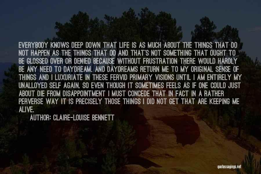 I Must Die Quotes By Claire-Louise Bennett