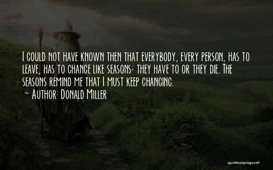 I Must Die Quotes By Donald Miller