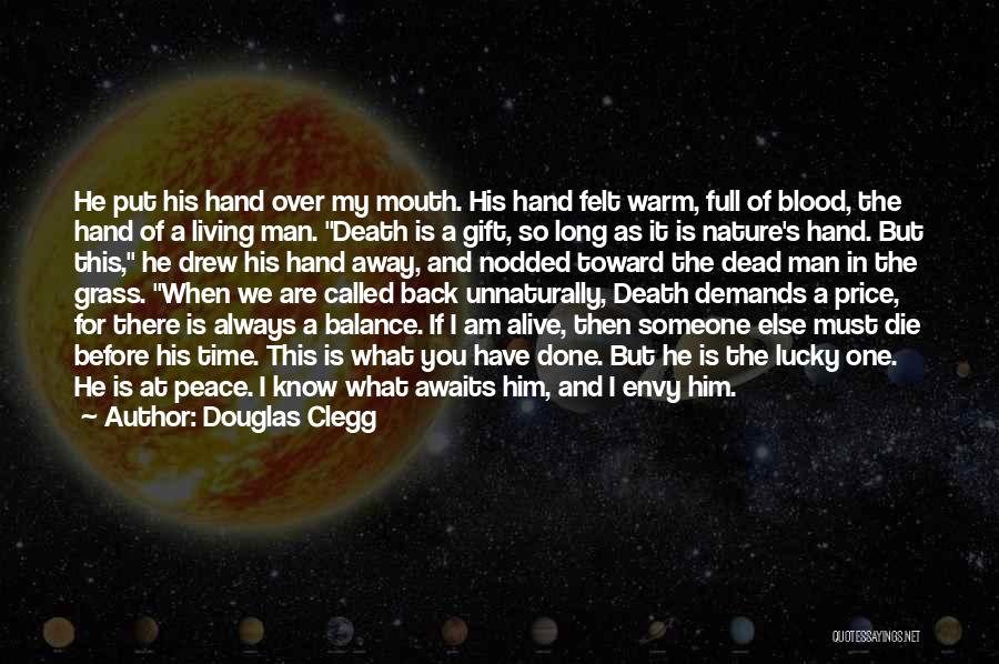 I Must Die Quotes By Douglas Clegg