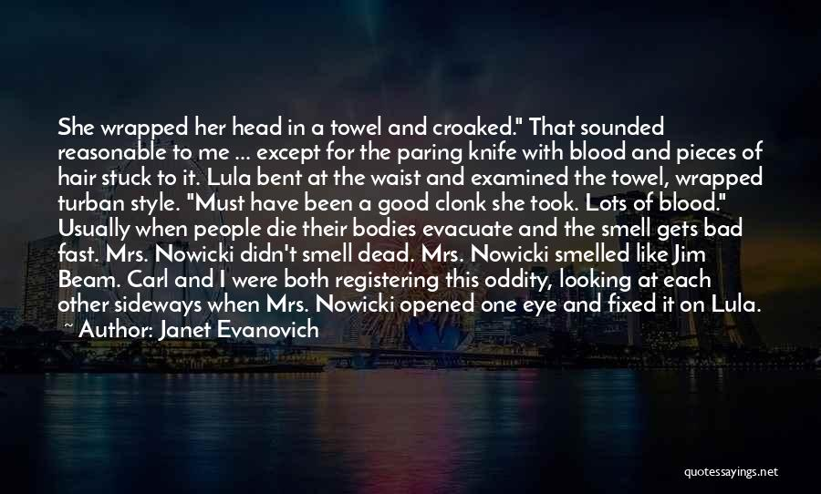 I Must Die Quotes By Janet Evanovich
