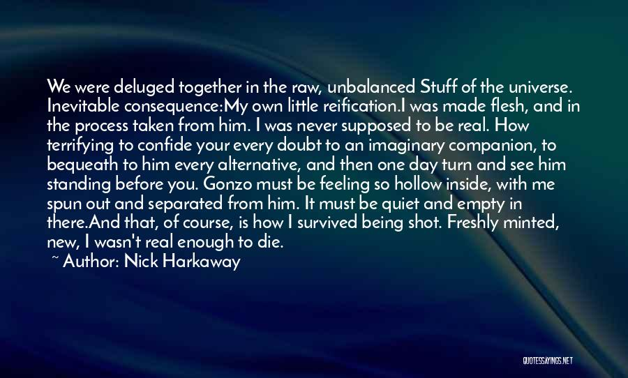 I Must Die Quotes By Nick Harkaway