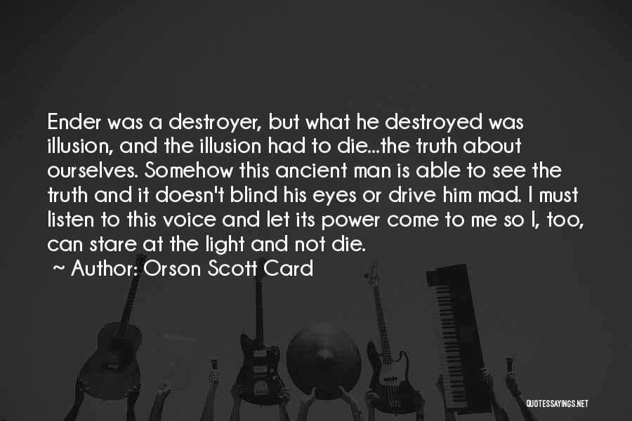 I Must Die Quotes By Orson Scott Card