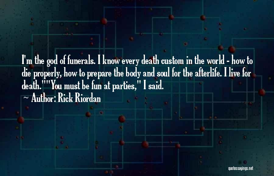 I Must Die Quotes By Rick Riordan