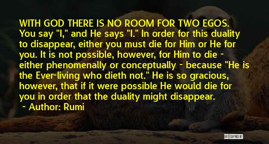 I Must Die Quotes By Rumi