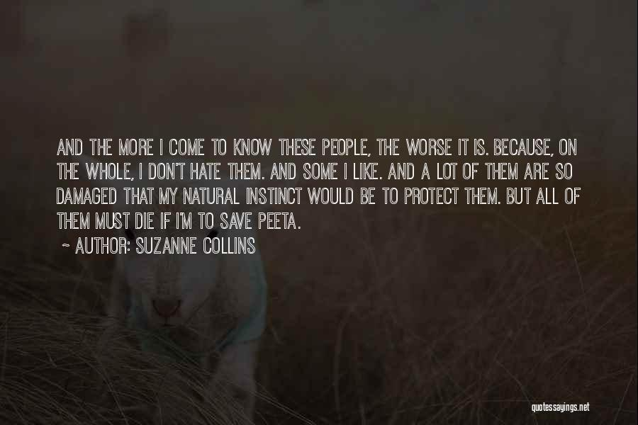 I Must Die Quotes By Suzanne Collins