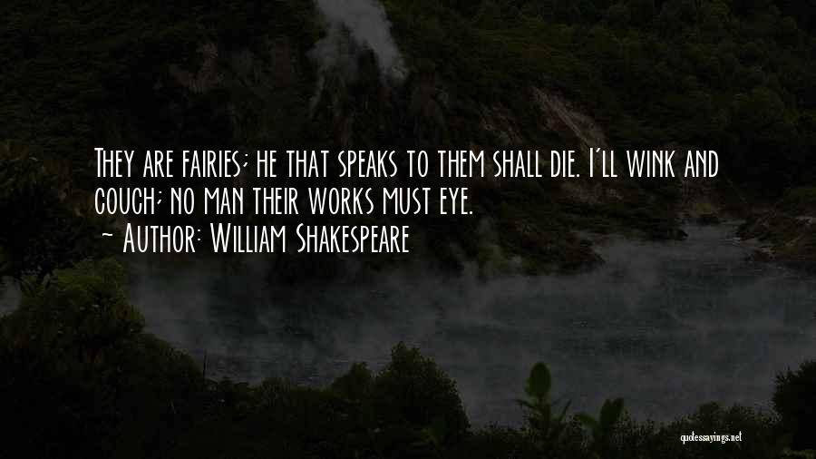 I Must Die Quotes By William Shakespeare