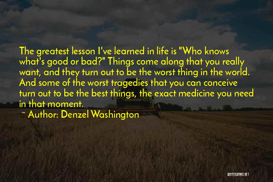 I Need Some Really Good Quotes By Denzel Washington