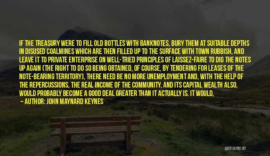 I Need To Get Out Of This Town Quotes By John Maynard Keynes