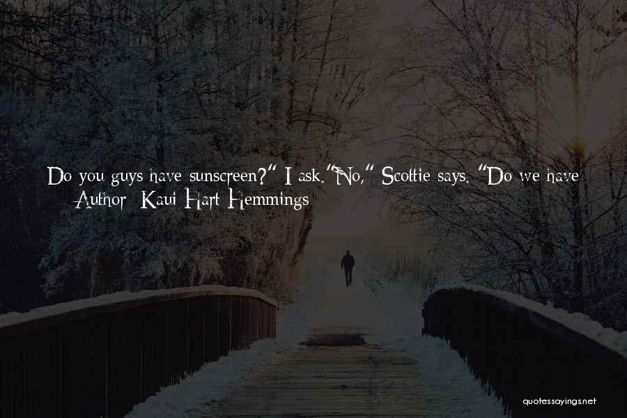 I Need To Get Out Of This Town Quotes By Kaui Hart Hemmings