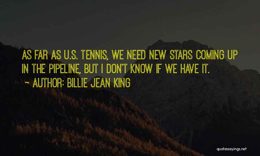 I Need U Quotes By Billie Jean King
