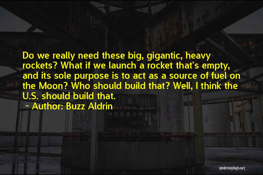 I Need U Quotes By Buzz Aldrin
