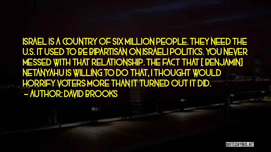 I Need U Quotes By David Brooks