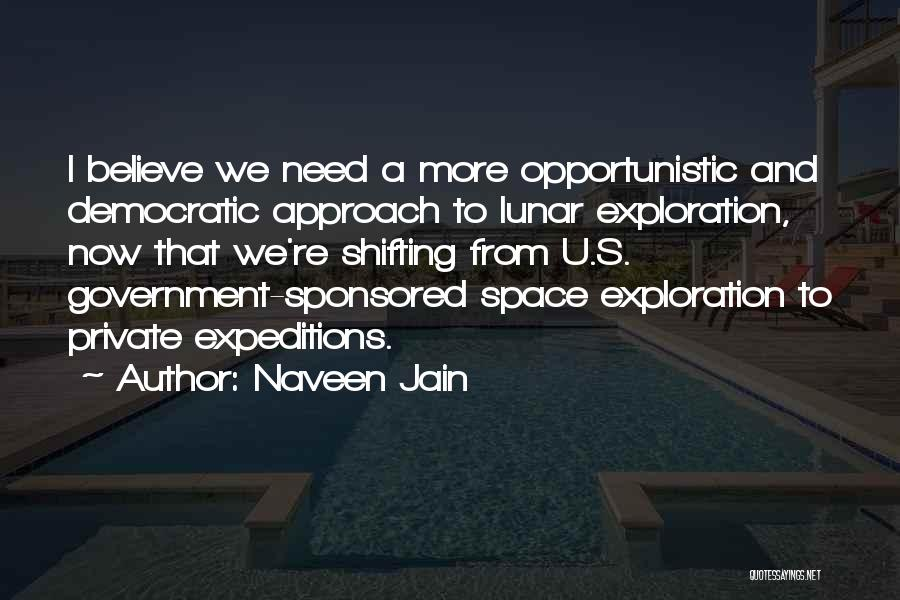 I Need U Quotes By Naveen Jain
