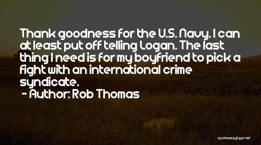 I Need U Quotes By Rob Thomas