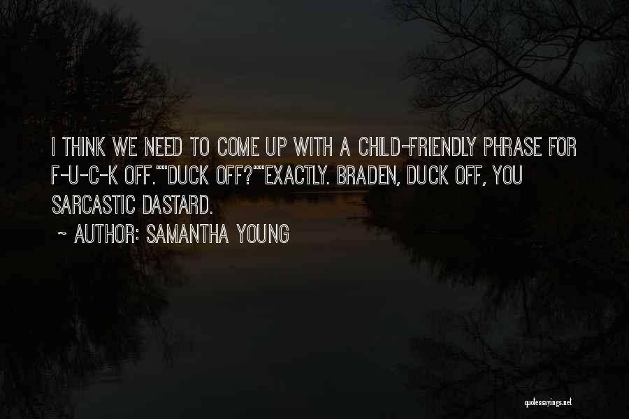 I Need U Quotes By Samantha Young