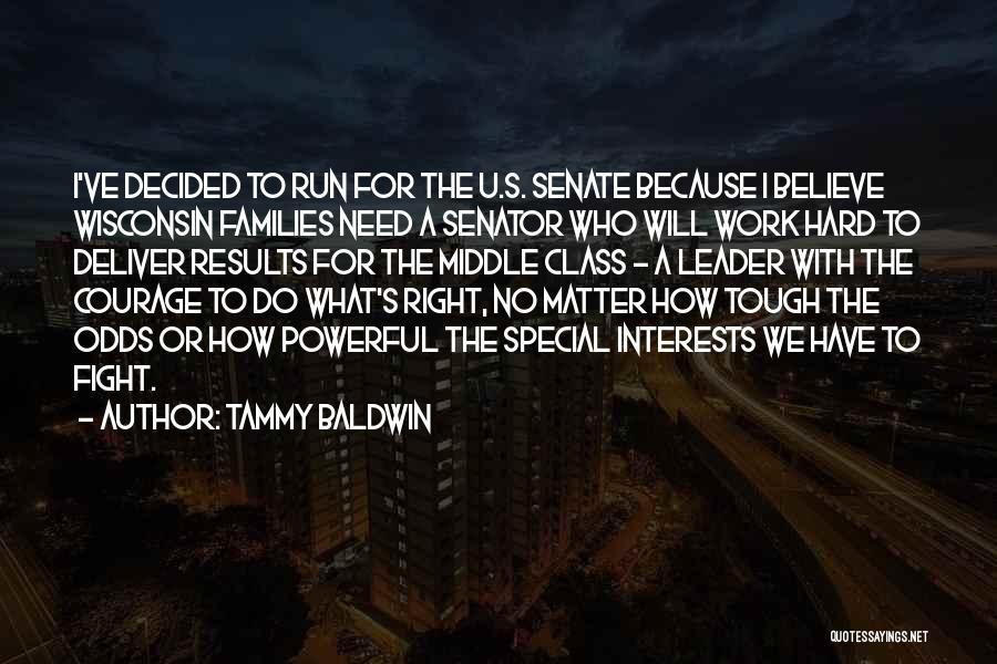 I Need U Quotes By Tammy Baldwin