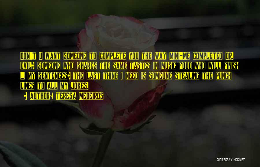 I Need U Quotes By Teresa Medeiros