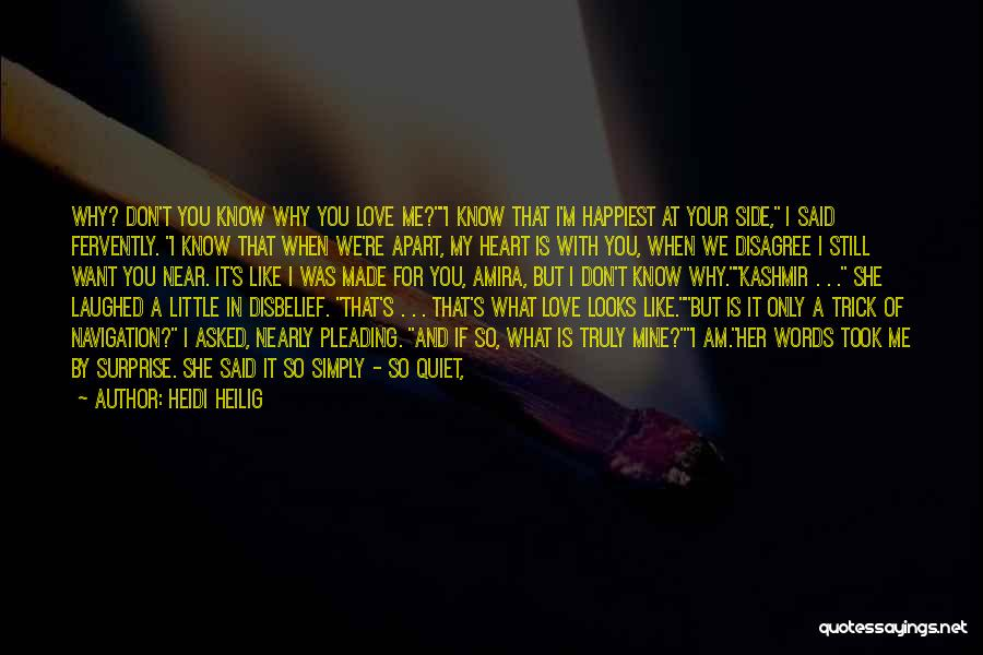 I Never Know What I Want Quotes By Heidi Heilig