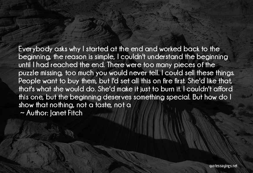 I Never Know What I Want Quotes By Janet Fitch