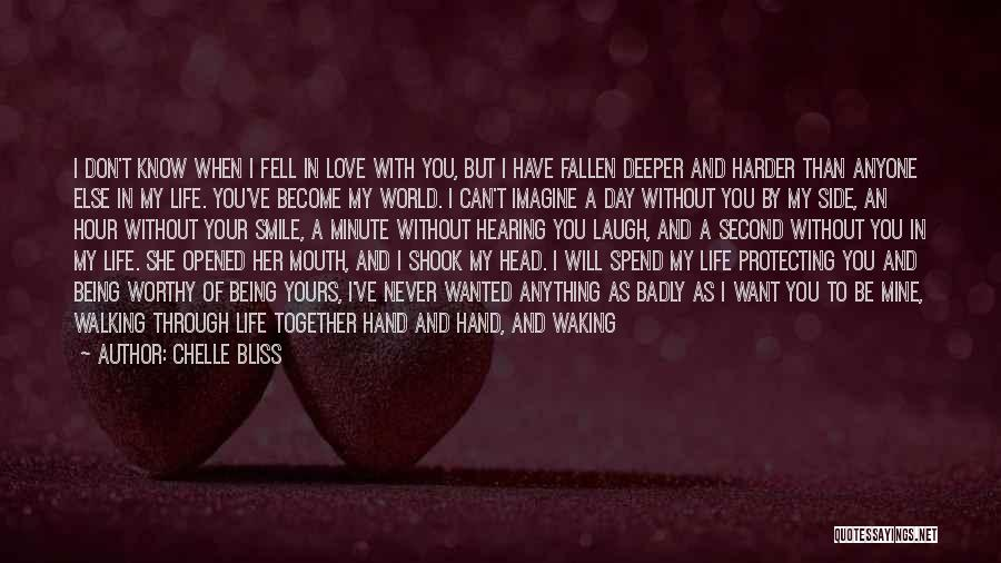 I Never Thought I'd Love You So Much Quotes By Chelle Bliss