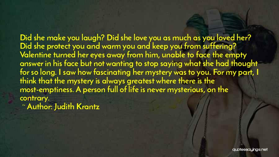 I Never Thought I'd Love You So Much Quotes By Judith Krantz