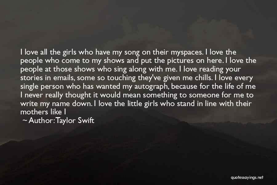 I Never Thought I'd Love You So Much Quotes By Taylor Swift