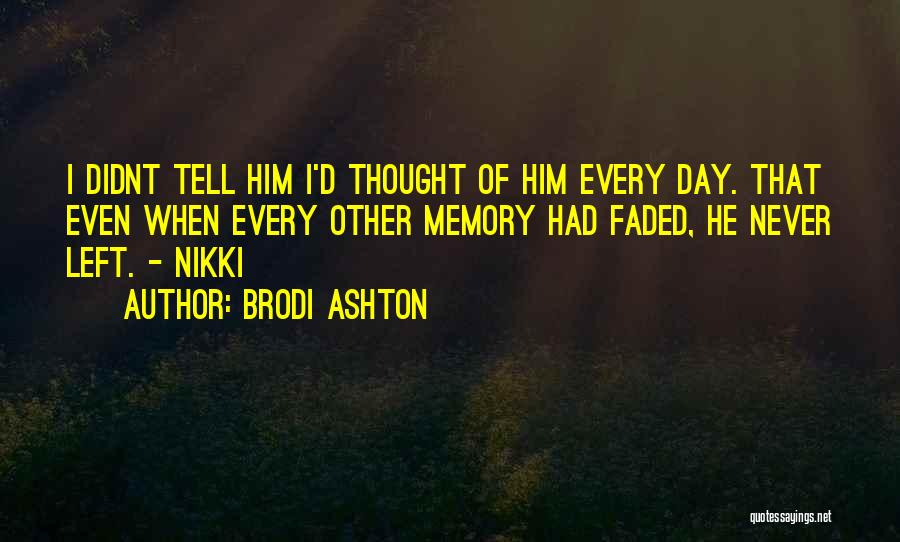 I Never Thought Love Quotes By Brodi Ashton