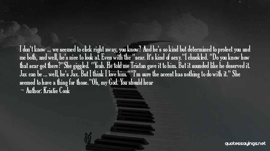 I Never Thought Love Quotes By Kristie Cook