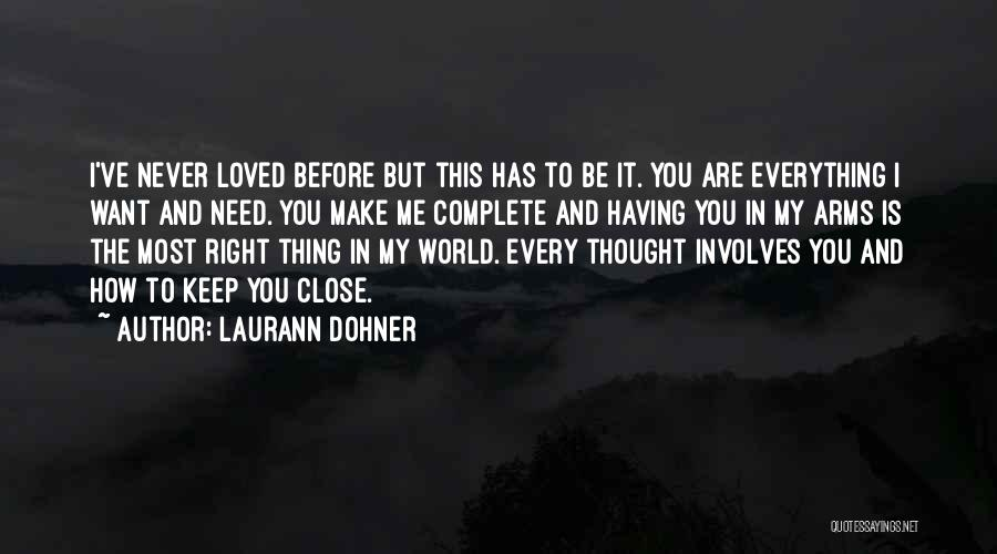 I Never Thought Love Quotes By Laurann Dohner
