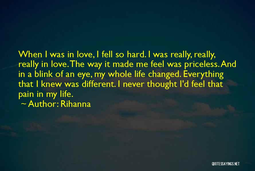I Never Thought Love Quotes By Rihanna