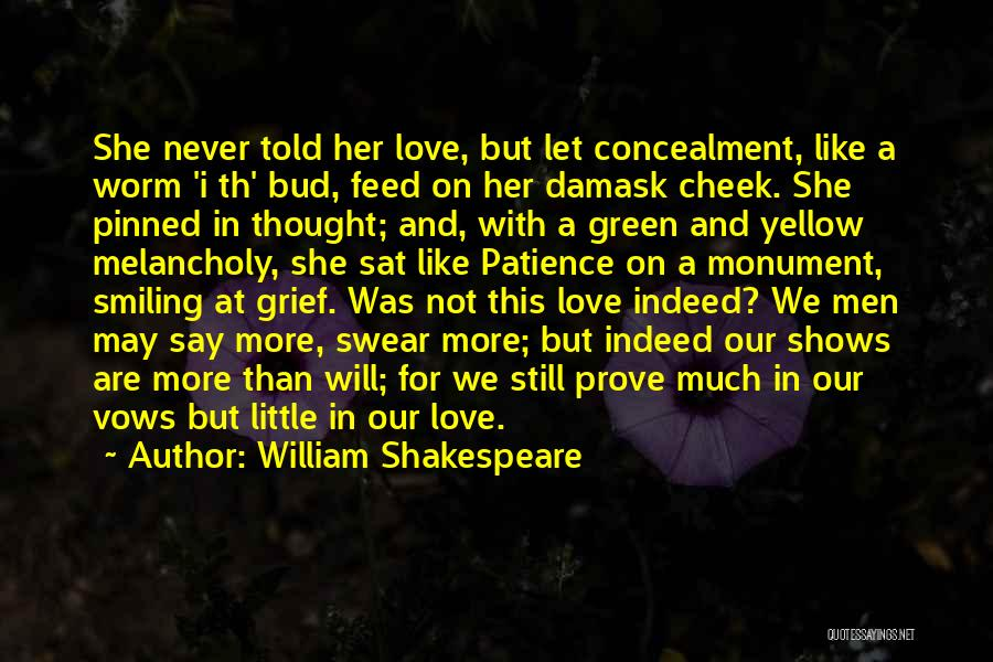 I Never Thought Love Quotes By William Shakespeare