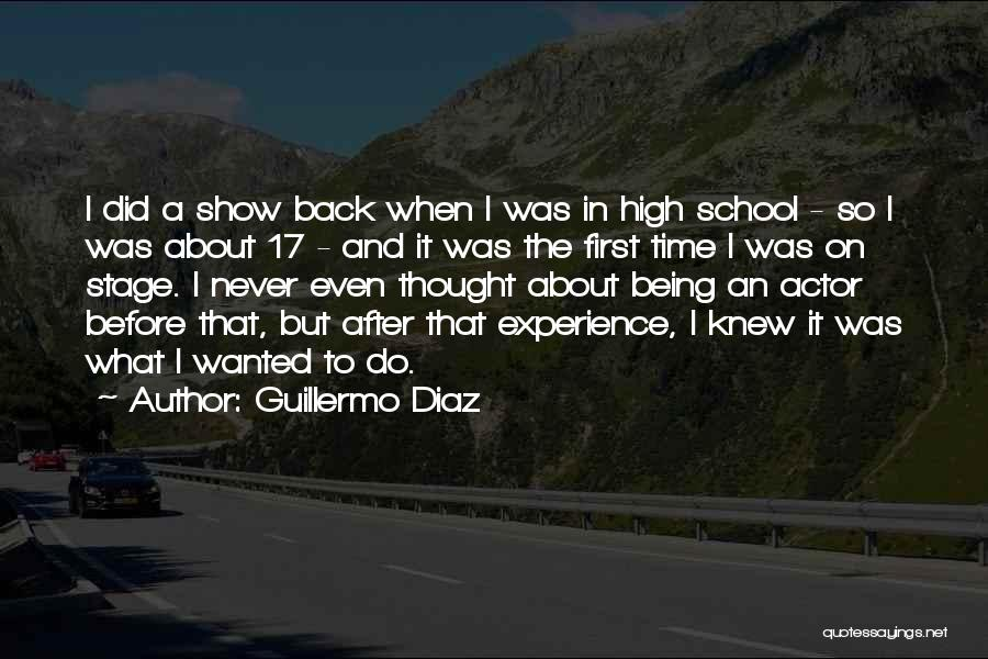 I Never Thought That Quotes By Guillermo Diaz
