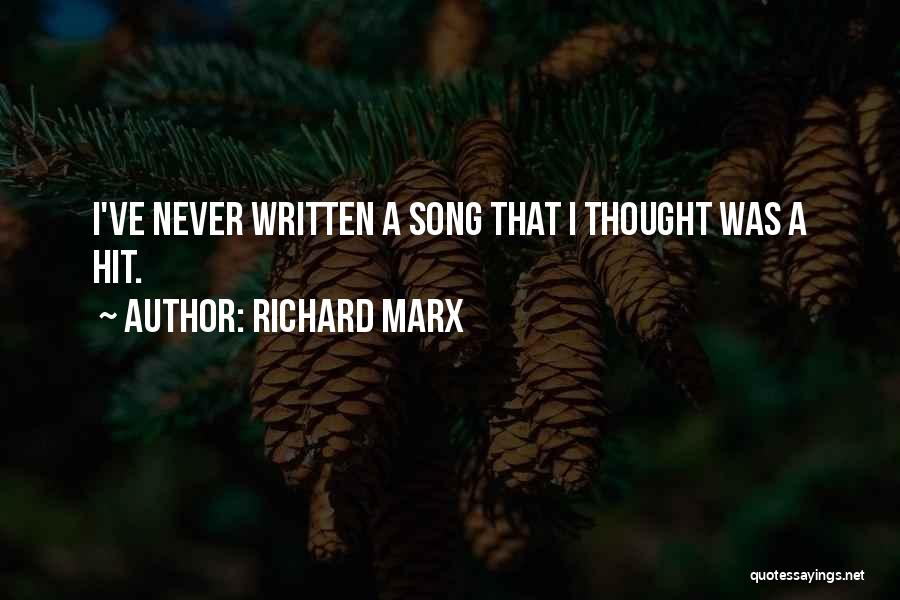 I Never Thought That Quotes By Richard Marx