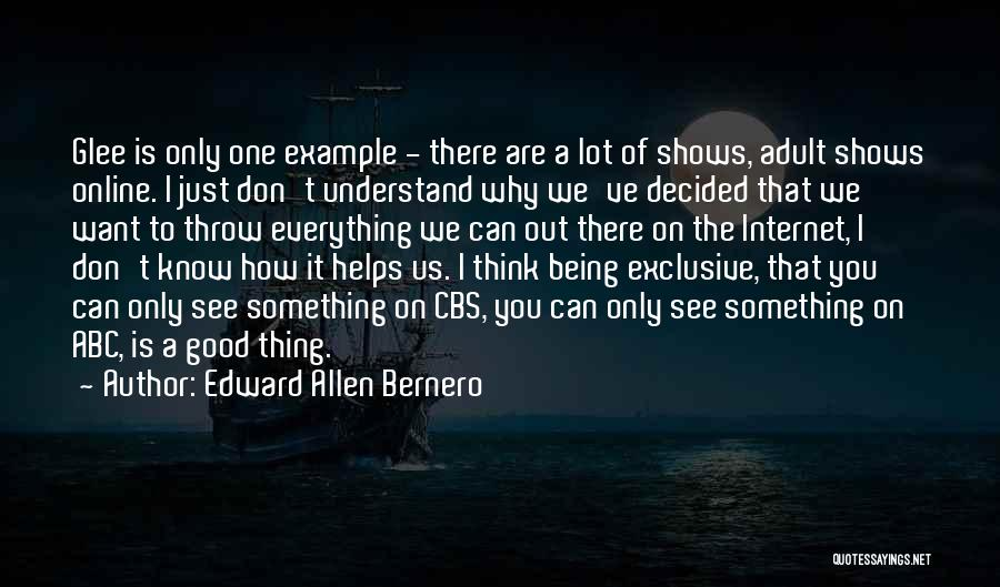 I Only See You Quotes By Edward Allen Bernero