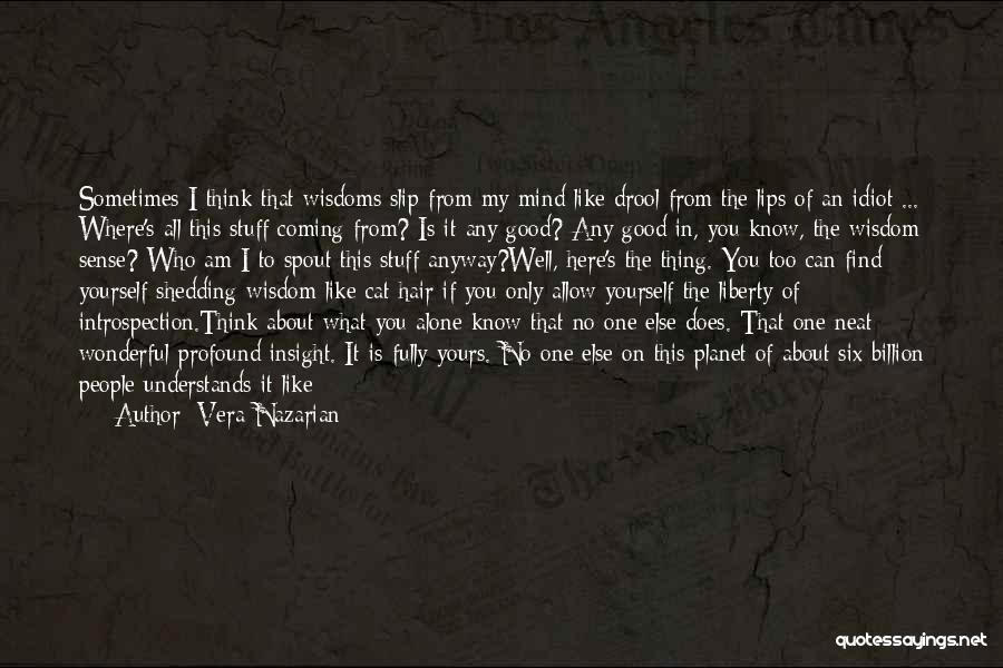 I Only See You Quotes By Vera Nazarian