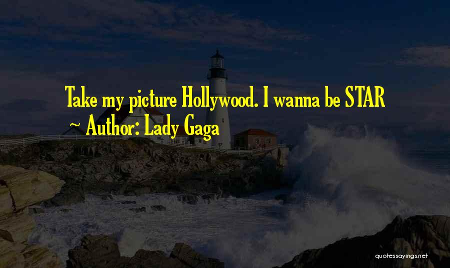 I Only Want You Picture Quotes By Lady Gaga